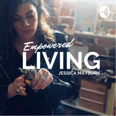 Jessica Maybury - Empowered living