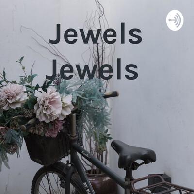 Jewels Jewels
