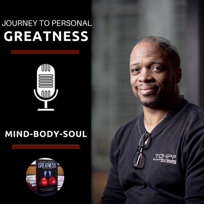 Journey To Personal Greatness podcast