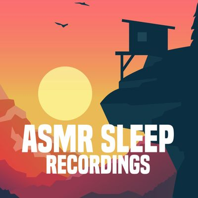 ASMR Sleep Recordings
