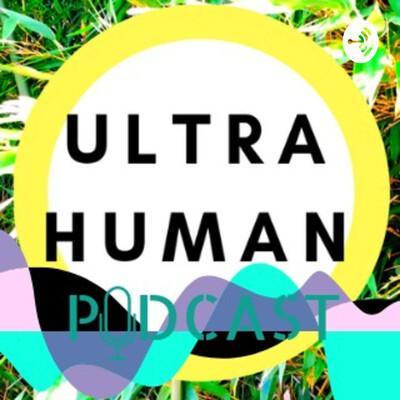UltraHuman Podcast