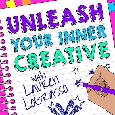 Unleash Your Inner Creative with Lauren LoGrasso