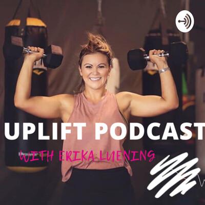 UPLIFT with Erika Luening