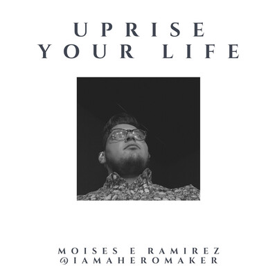 Uprise Your Life