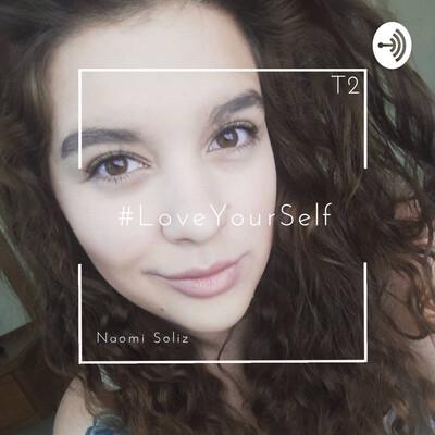 Naomi Soliz - LoveYourself