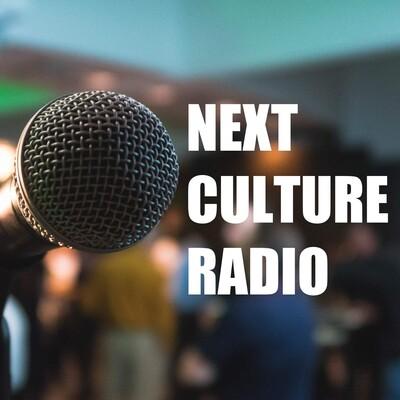 Next Culture Radio