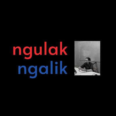 NGULAK NGALIK