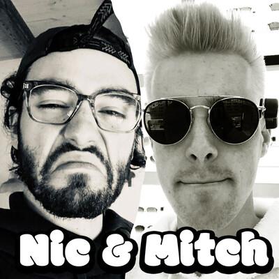 Nic & Mitch