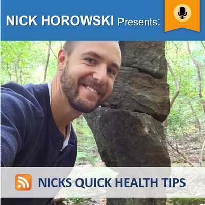 Nicks Quick Health Tips