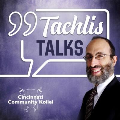 TachlisTalks: Growth-oriented Torah messages