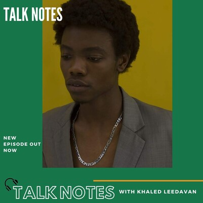 Talk Notes With khaled