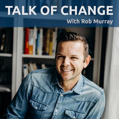 Talk Of Change