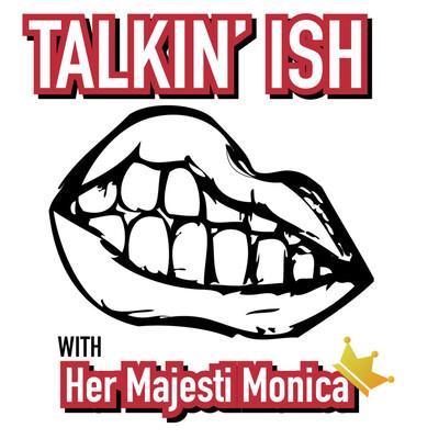Talkin' ISH