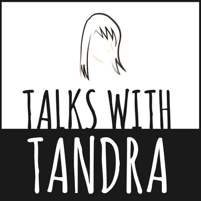 Talks With Tandra