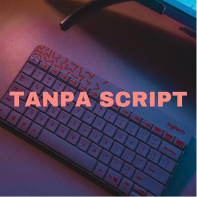 Tanpa Script | Bahasa Indonesia