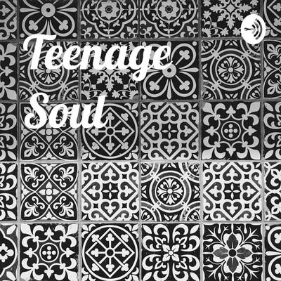 Teenage Soul