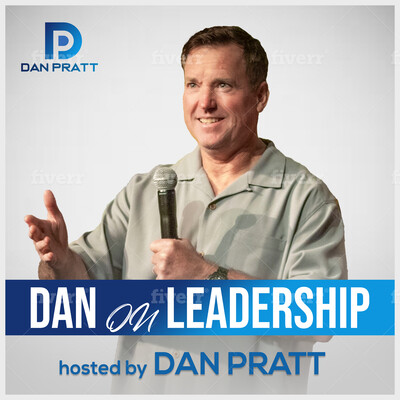 Dan on Leadership podcast