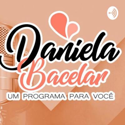 Daniela Bacelar Pra Você