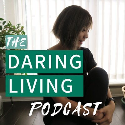Daring Living Podcast