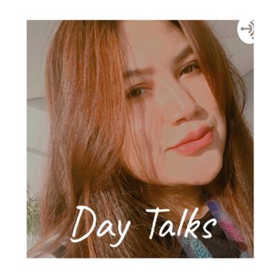Day Talks