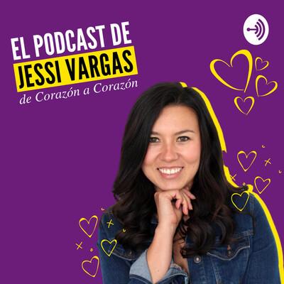 De Corazón a Corazón con Jessi Vargas