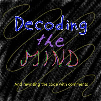 Decoding the Mind