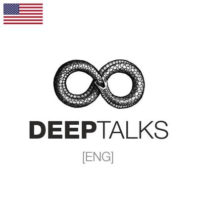 DEEP TALKS [ENG]