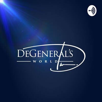 Degeneral's World