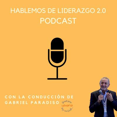 Hablemos de Liderazgo 2.0