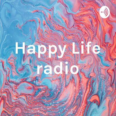 Happy Life radio