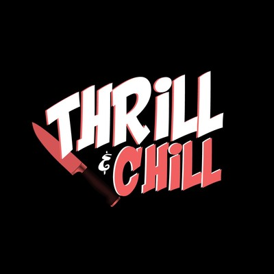 Thrill & Chill