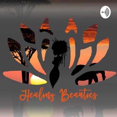 Healing Beauties