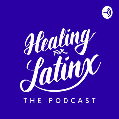 Healing for Latinx