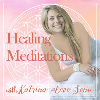 Healing Meditations Podcast