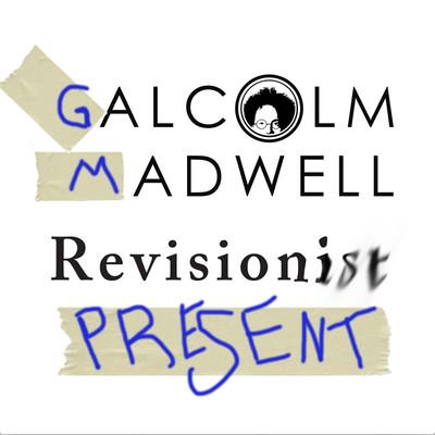 Revisionist Present