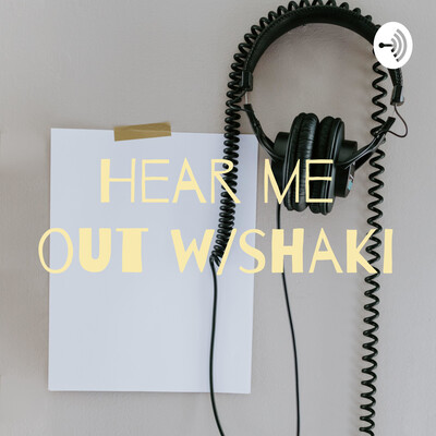 Hear me out w/shaki