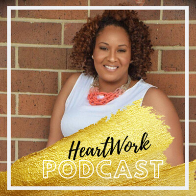 Heart Work Podcast