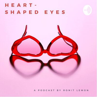 Heart-Shaped Eyes by Ronit leMon
