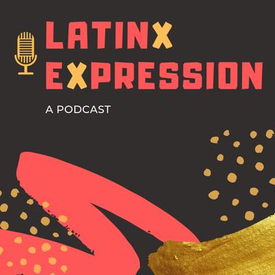 Latinx Expression