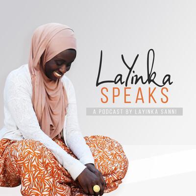 LaYinka Speaks