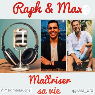Le Podcast de Raf&Max
