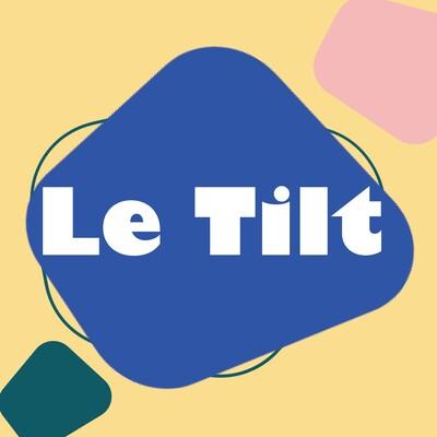 Le Tilt