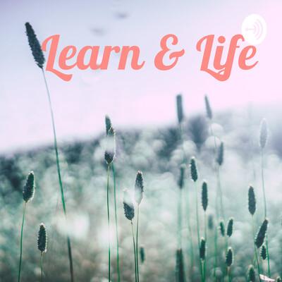 Learn & Life