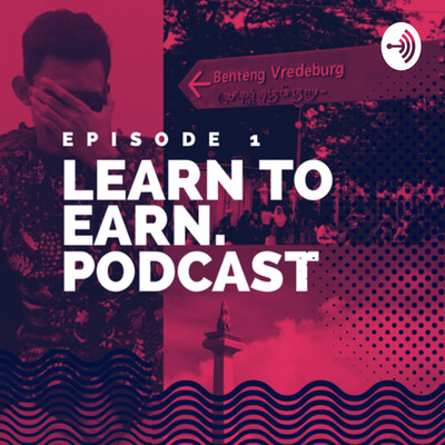 LEARN TO EARN PODCAST