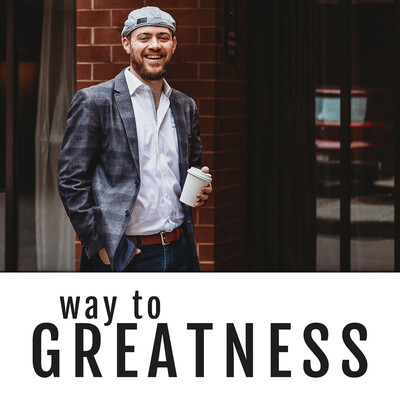 Way To Greatness