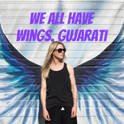 We All Have Wings. Gujarati