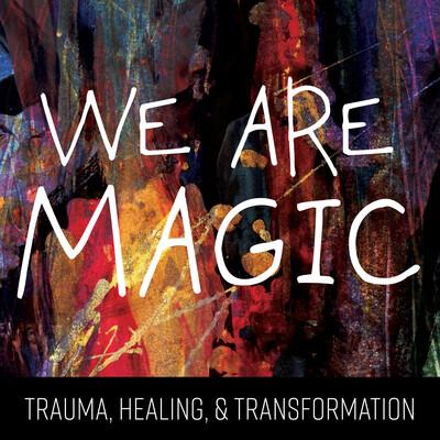 We Are Magic