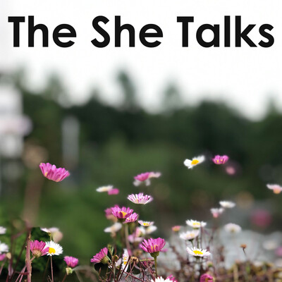Welcome to The She Talks