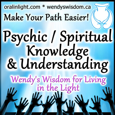 Wendy's Wisdom for Living in the Light