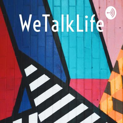 WeTalkLife